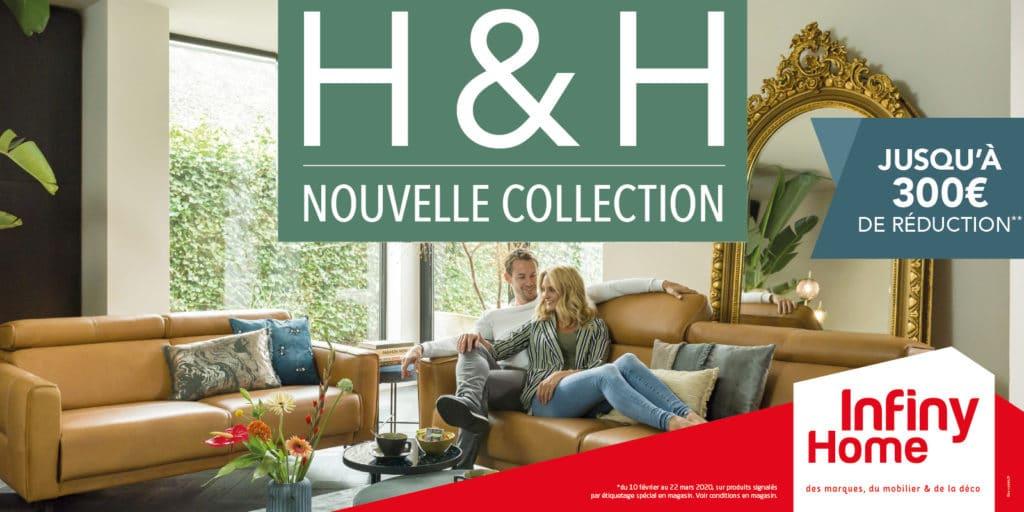 Nouvelle Collection H&H | INFINY HOME la galerie du